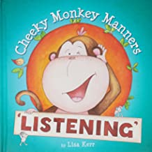Cheeky Monkey Manners: Listening
