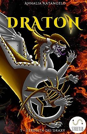 DRATON I - LEredità dei Draxy