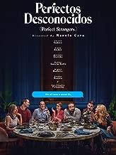 Perfectos Desconocidos (Perfect Strangers) (English Subtitled)