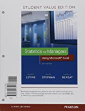 Statistics for Managers Using Microsoft Excel, Student Value Edition Plus NEW MyLab Statistics and PHStat with Pearson eText -- Access Card Package (8th Edition)