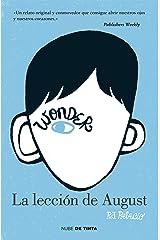 Wonder. La lección de August (Spanish Edition) Kindle Edition