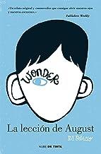 Wonder. La lección de August (Spanish Edition)