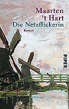 Die Netzflickerin: Roman (German Edition)