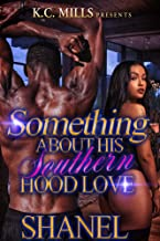 Something About His Southern Hood Love