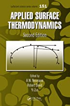 Applied Surface Thermodynamics (Surfactant Science Book 151)