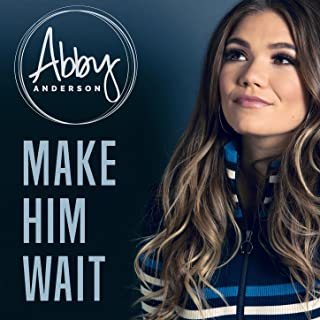 Best abby anderson make him wait Reviews