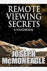 Remote Viewing Secrets Kindle Edition