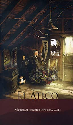 El ático (Spanish Edition)