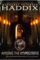 Among the Impostors (Shadow Children Book 2) Kindle Edition