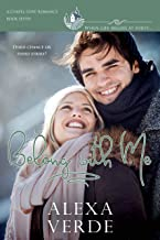 Belong with Me: a clean, sweet, faith-filled small-town romance, where life begins at forty (Chapel Cove Romances Book 7)