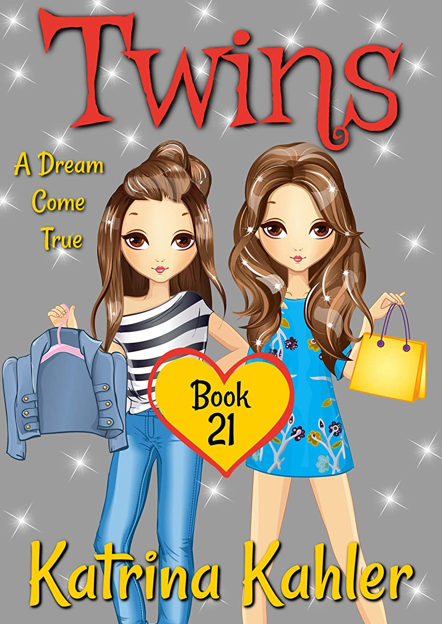 穿孔する専門化する修復Twins - Book 21: A Dream Come True (English Edition)