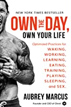 Cover image of Own the Day, Own Your Life by Aubrey Marcus