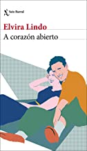 A corazón abierto (Spanish Edition)