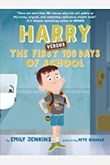 Harry Versus the First 100 Days of School Kindle Edition