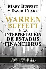 Warren Buffett y la interpretación de estados financieros: Invertir en empresas con ventaja competitiva (Gestión 2000) (Spanish Edition) Kindle Edition