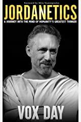 Jordanetics: A Journey Into the Mind of Humanity's Greatest Thinker Kindle Edition