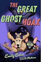 The Great Ghost Hoax (The Great Pet Heist) Kindle Edition