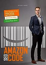 Amazon SEO & PPC Buch: 3. Auflage 2019 - Erfolgreich verkaufen mit Amazon FBA, Vendor, Seller, Private Label, PPC und SEO Anleitung (German Edition)
