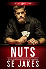 Nuts (Ace's Wild Book 2) Kindle Edition