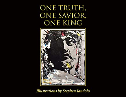 One Truth, One Savior, One King