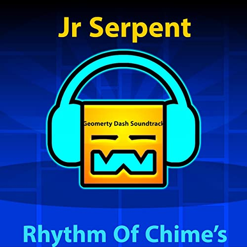 Rhythm of Chimes (Geometry Dash Soundtrack) by JR Serpent on
