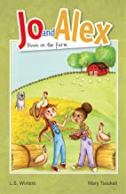 Jo and Alex Down on the Farm (Book #2 in the Jo and Alex series)