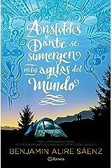 Aristóteles y Dante se sumergen en las aguas del mundo (Infantil y Juvenil) (Spanish Edition) Format Kindle