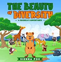The Beauty of Diversity (A quokka's adventures): An Adorable Children's Book about Diversity and Teamwork that Will Teach ...