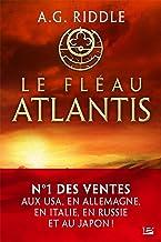 Le Fléau Atlantis: La Trilogie Atlantis, T2