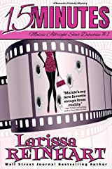 15 Minutes: A Romantic Comedy Mystery (Maizie Albright Star Detective Book 1) Kindle Edition