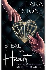 Steal My Heart: Daniel King, New York Billionaire (Stolen Hearts 1) (German Edition) Format Kindle