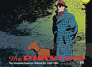 The Phantom the Complete Sundays Volume 6: 1957-1961 (Phantom, the Complete Sundays 1957-1961)