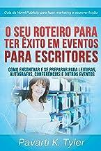 O seu Roteiro para Ter Êxito em Eventos para Escritores (Portuguese Edition)
