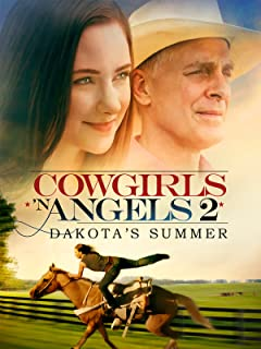Cowgirls and Angels - Dakota's Summer