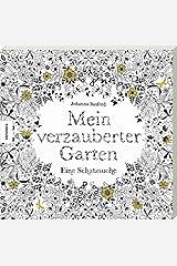 Mein verzauberter Garten: Eine Schatzsuche. Ausmalbuch für Erwachsene zum Entspannen und Stress abbauen. Taschenbuch