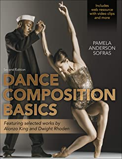 Dance Composition Basics-2nd Edition (English Edition)