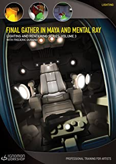 Final Gather in Maya & mental ray - Lighting and Rendering Series Vol. 3 with Frederic Durand Interactive