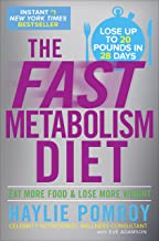 The Fast Metabolism Diet: Lose Up to 20 Pounds in 28 Days: Eat More Food & Lose More Weight PDF