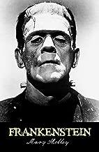 Frankenstein - Annotated (Original 1818 Edition)