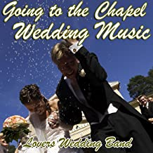 Best going to the chapel song Reviews