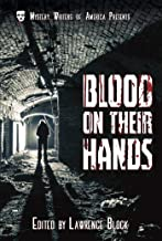Blood on Their Hands (Mystery Writers of America Classic Anthology Book 3)