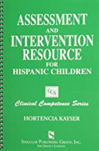 Assessment and Intervention Resource for Hispanic Children (Clinical Competence Series)