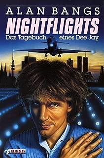 Nightflights: Das Tagebuch eines Dee Jay (German Edition)
