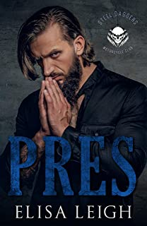 Pres (Steel Daggers MC Book 1)