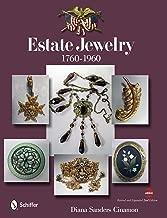 Estate Jewelry: 1760-1960