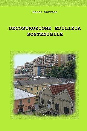 Decostruzione edilizia sostenibile
