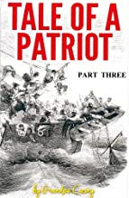Tale Of A Partiot Part Three (Tale Of A Patriot Book 3)