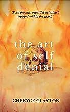 The Art of Self Denial