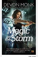 Magic on the Storm: An Allie Beckstrom Novel Kindle Edition