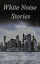 White Noise Stories - Volume One